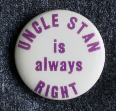 'Uncle Stan is always right' button designed by MIT Prof. Gian-Carlo Rota